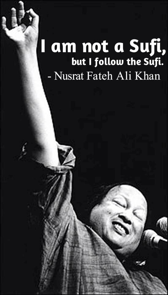 Great Quotes by Nusrat Fateh Ali Khan