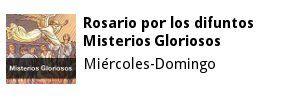 Rosario por los difuntos - Misterios Gloriosos - Miércoles y Domingo | Proyecto Emaús