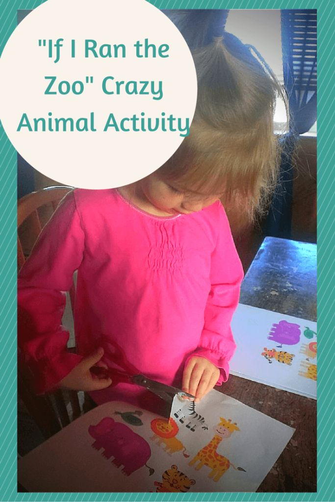-If I Ran The Zoo- Crazy Animal Activity    MommyCrusader.com