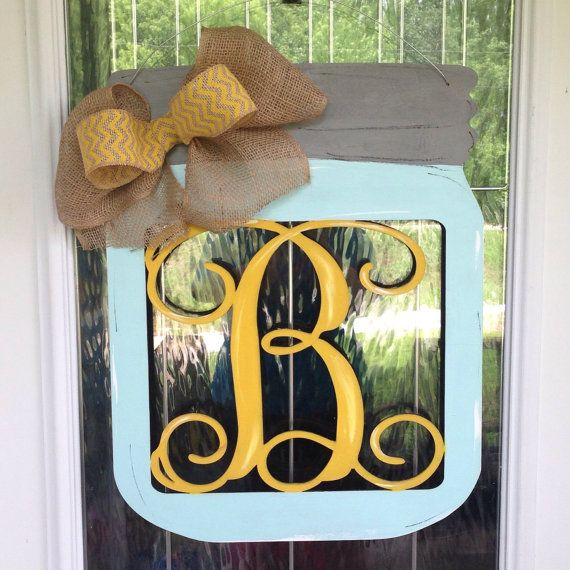 Hey, I found this really awesome Etsy listing at https://www.etsy.com/listing/234836161/mason-jar-door-hanger-with-monogram