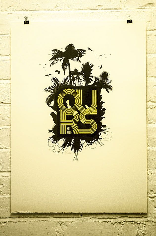 Ours not mine. Screenprint on spraypaint. Signed & numbered.