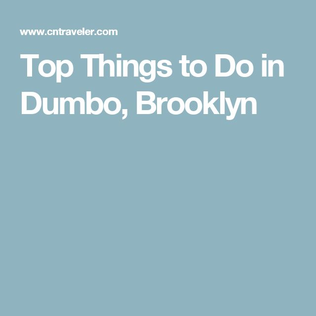 10 best things to do in dumbo brooklyn what to do. Black Bedroom Furniture Sets. Home Design Ideas
