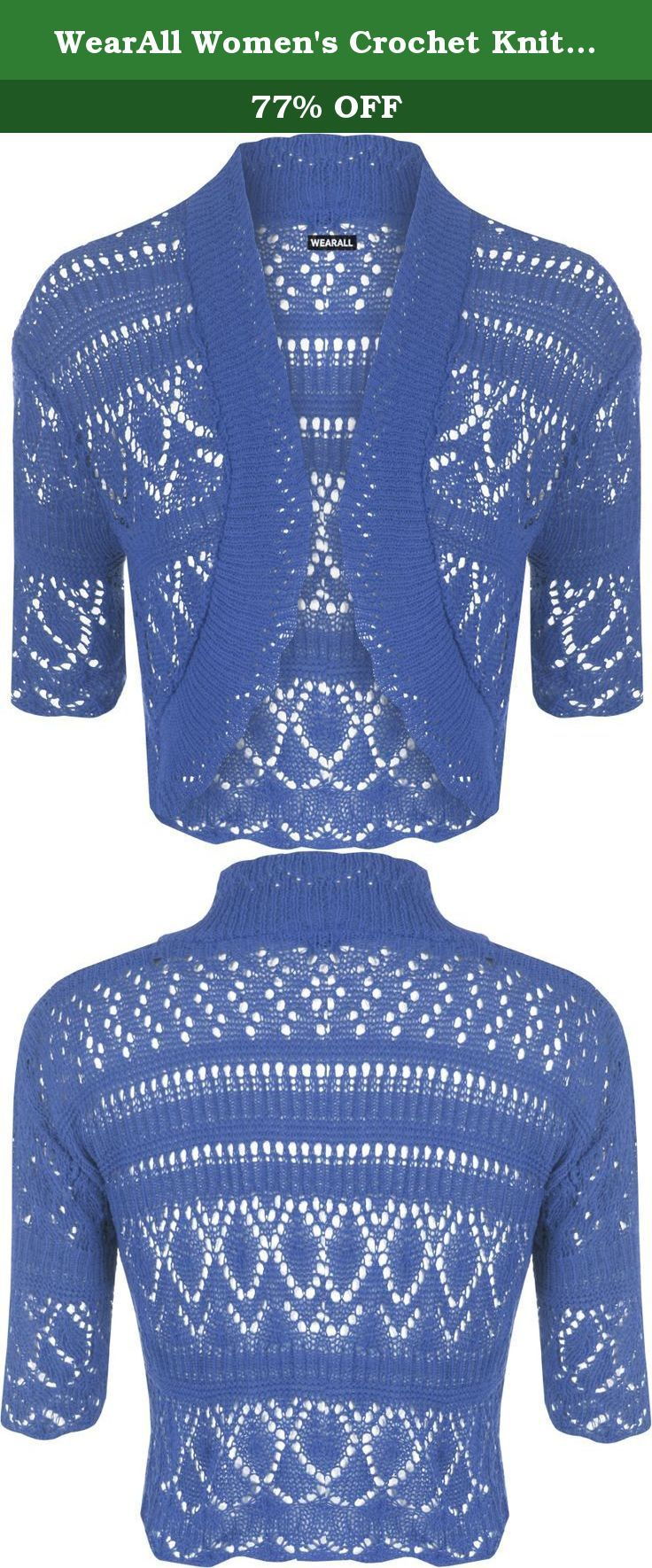 WearAll Women's Crochet Knitted Short Sleeve Bolero - Royal Blue - US 10-12 (UK 14-16). This lovely versatile crochet style knitted cardigan is an absolute must have wardrobe staple as it can easily be worn over a variety of different outfits. Made from a soft stretch fabric and worn open, try teaming up with a simple top, a pair of jeans and flats for a simple day time look, or throw over a party dress for a stunning evening outfit. Note: Despite every effort to accurately depict each...