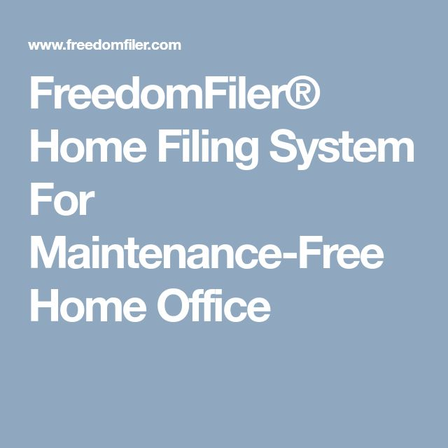 FreedomFiler® Home Filing System For Maintenance-Free Home Office
