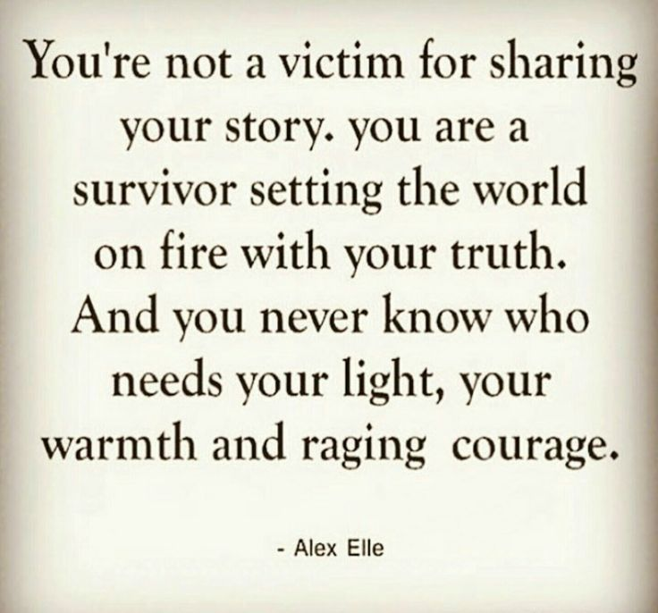 """And you never know who needs your light, your warmth and raging courage"" -Alex Elle"