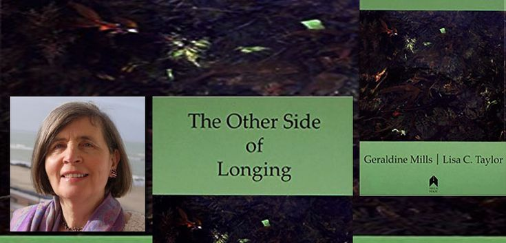 Article in PDF Download The Other Side of Longing -Geraldine Mills,award winning Poet and Writer. Her fiction and poetry is taught in universities in Connecticut, U.S.A. Her first children's nove...