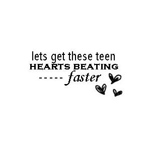 Beating faster faster get hearts let lyric teen these