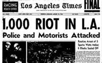 The 1965 Watts Riot. I was 8 yrs old. Such a troubled time.