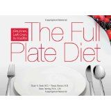 The Full Plate Diet: Slim Down, Look Great, Be Healthy! (Hardcover-spiral)By Stuart A. Seale