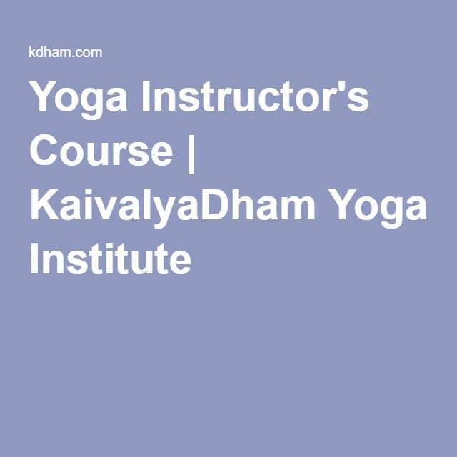 Yoga Instructor's Course | KaivalyaDham Yoga Institute