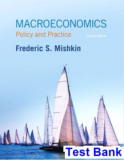 Macroeconomics Policy and Practice 2nd Edition Mishkin Test
