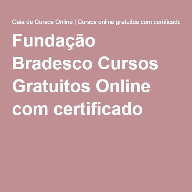 Fundação Bradesco Cursos Gratuitos Online com certificado