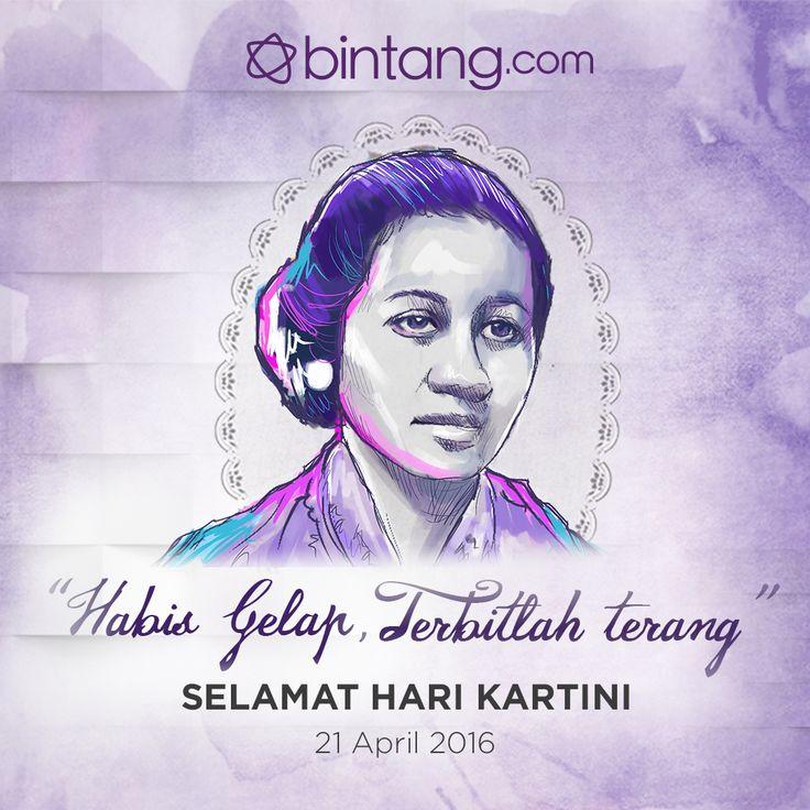 Selamat Hari Kartini untuk seluruh wanita hebat Indonesia. Semoga ketangguhan Ibu Kartini akan selalu tertanam pada diri seluruh wanita generasi penerus Bangsa
