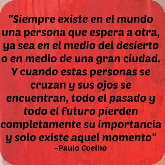 Blog de Mis Frases: 30 frases de Amor de Paulo Coelho