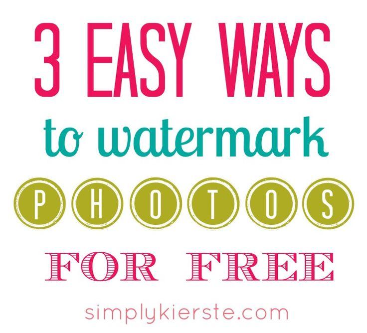 3 Easy Ways to Watermark Your Photos | simplykierste.com