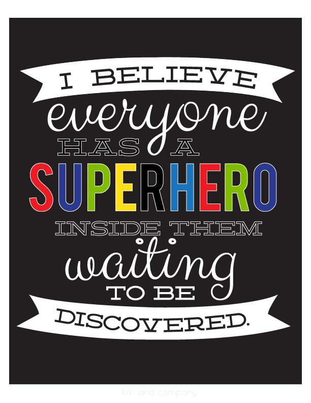 Today I will be my own Superhero… {free printables}