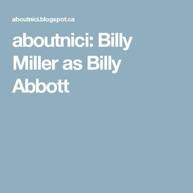 aboutnici: Billy Miller as Billy Abbott