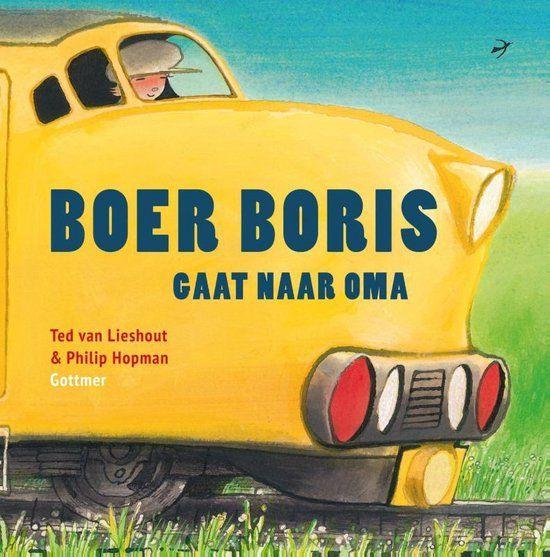 Ted van Lieshout - Boer Boris gaat naar oma (4+)