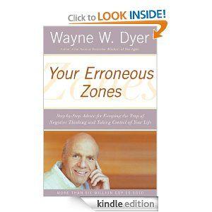 Amazon.com: Your Erroneous Zones eBook: Wayne W. Dyer: Kindle Store