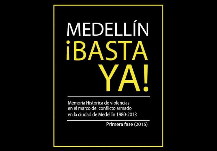 Investigadora de la Facultad lidera componente de Memoria del proyecto ¡Basta Ya! Medellín