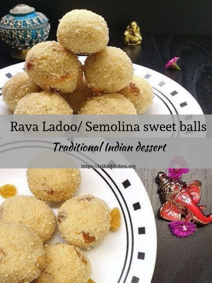Rava Laoo Semolina Sweet Balls Indian Desserts Yummy Food Dessert Indian Dessert Recipes