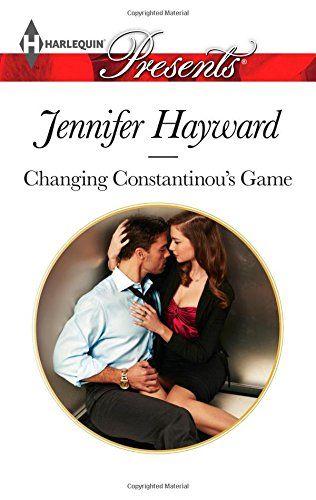 Changing Constantinou's Game (Harlequin Presents): Jennifer Hayward: 9780373132775: Amazon.com: Books