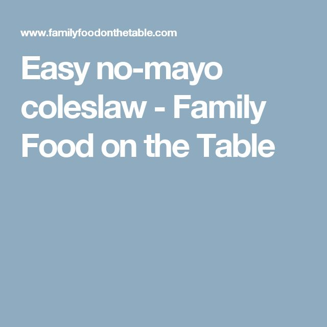 Easy no-mayo coleslaw - Family Food on the Table