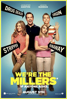 Jennifer Aniston & Jason Sudeikis: Were The Millers Poster! This was funny, I don't know why the critics are saying to skip it.