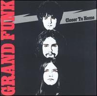 Grand Funk Railroad - Closer to home (1970)