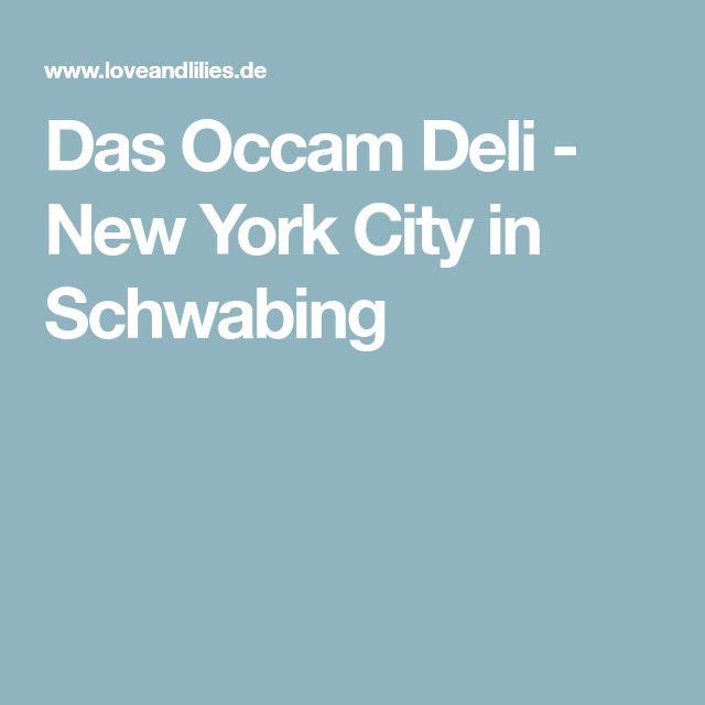 Das Occam Deli - New York City in Schwabing