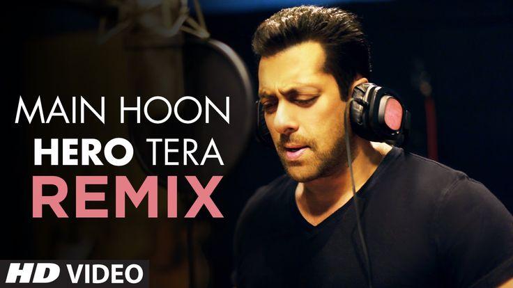 Main Hoon Hero Tera Remix