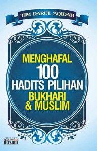 100 Hadits Pilihan Shahih Bukhari & Muslim yang memiliki beragam tema dan bahasan, sehingga memudahkan bagi Anda untuk memahami ilmu syariat, muamalah, akhlak, dan sebagainya.