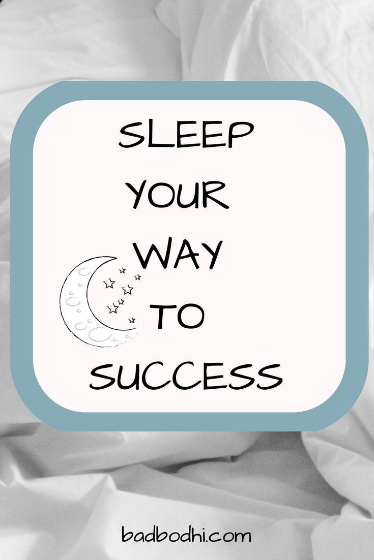 Sleep Your Way To Success How To Get Sleep Bad Sleeping Habits