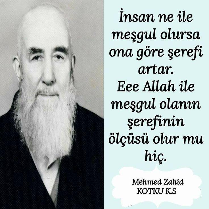 İnsan ne ile meşgul olursa... #MehmedZahidKotku