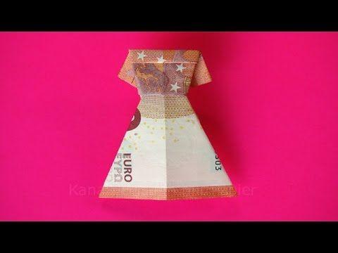 Geldschein falten: Kleid zum Geldgeschenke basteln z.B. zur Hochzeit - Origami - YouTube