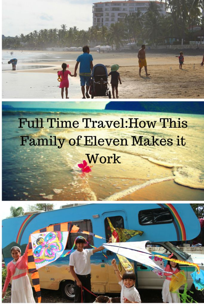 Full Time Travel: How This Family of Eleven Makes it Work