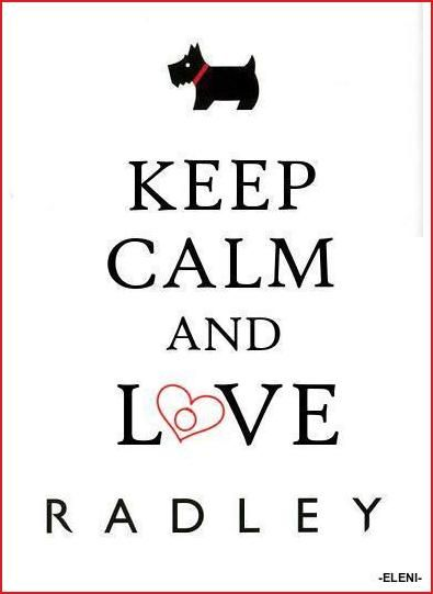 KEEP CALM AND LOVE RADLEY - created by eleni