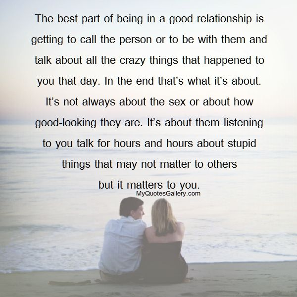 The Best Part Of Being In A Good Relationship