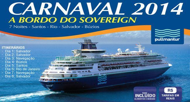 Carnaval a Bordo do Cruzeiro Sovereign com All Inclusive! Saída de Salvador com Pagamento em até 10x Sem Juros.