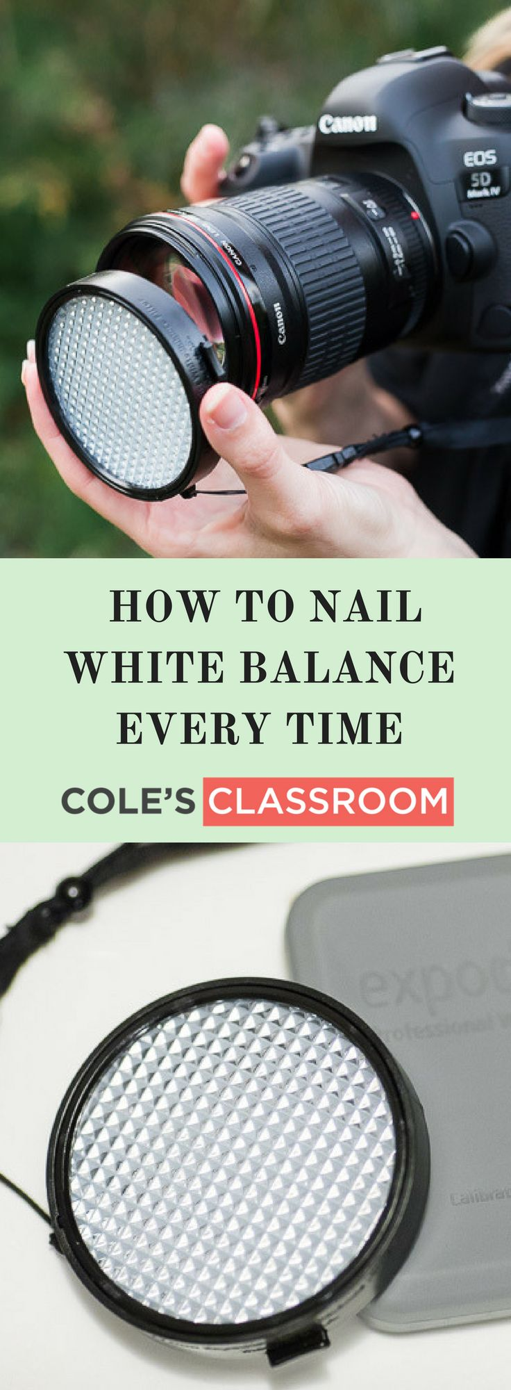 White Balance Tips: How to Nail White Balance Every Time: Discovering the ExpoDisc Learn more at: https://www.colesclassroom.com/nail-white-balance-every-time-discovering-expodisc/