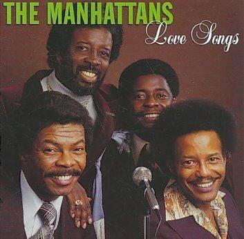 Manhattans - Love Songs