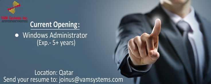 Wanted: Windows Administrator  Location: Qatar Domain: Bank Experience Required: 5+ years  Skill Set required: •	Should be an Expert in Active Directory 2012  Terms and conditions:  Joining time frame:   2 weeks (maximum 1 month).  The selected candidates shall join VAM Systems – Qatar and shall be deputed to one of the leading Banks in Qatar. Should you be interested in this opportunity, please send your resume at the earliest at joinus@vamsystems.com or call us on +91 471-2766011
