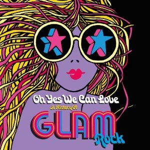Oh Yes We Can Love: The History Of Glam Rock Box Set  #christmas #gift #ideas #present #stocking #santa #music #records