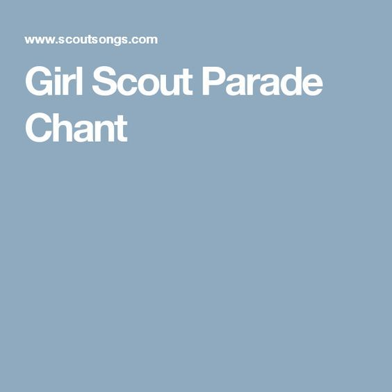 Girl Scout Parade Chant