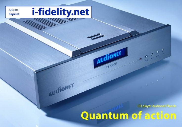 "PLANCK • i-fidelity test ""SUPERB"" I-fidelity has tested the Audionet PLANCK: ""SUPERB. Outshines anything else that handles compact discs.""  Download full review s PDF: http://en.audionet.de/…/rev…/ifn-audionet-planck-2016-en.pdf"
