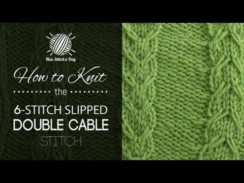 How to Knit the 6-Stitch Slipped Double Cable Stitch - NewStitchaDay.com