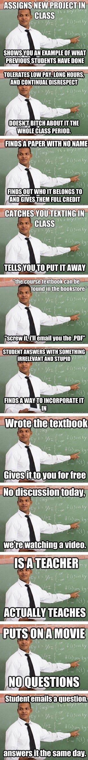 There's a good guy teacher meme?! Can he teach ALL my classes please?