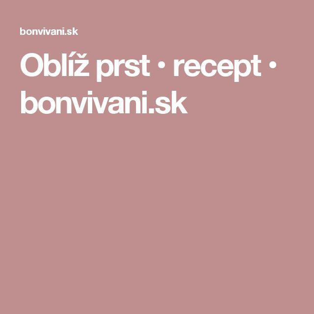 Oblíž prst • recept • bonvivani.sk