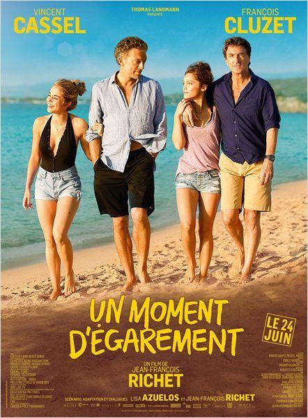 """♥♥♥♥ """"Un moment d'égarement"""", une comédie dramatique de Jean-François Richet avec Vincent Cassel, François Cluzet, Lola Le Lann, Alice Isaaz...  (06/2015)"""