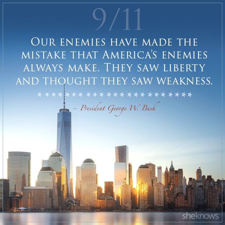 9 11 Never Forget Quotes: The 9/11 Quotes That We'll Never Forget